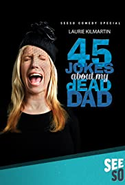 45 Jokes About My Dead Dad Poster