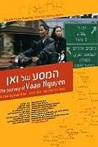 The Journey of Vaan Nguyen (2005) Poster