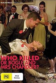 Who Killed Dr Bogle and Mrs Chandler Poster