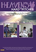 Heaven's Hard Pitches