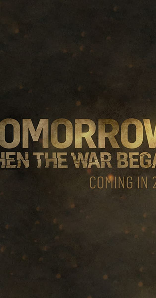Tomorrow, When the War Began (TV Series 2016– ) - IMDb