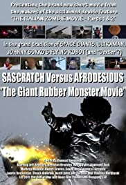 The Giant Rubber Monster Movie: Sascratch Versus Afrodesious Poster