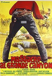 Grand Canyon Massacre(1964) Poster - Movie Forum, Cast, Reviews