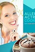 Primary image for Allergy Actress Cooking with Mary Beth Eversole