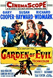 Garden of Evil (1954) Poster - Movie Forum, Cast, Reviews