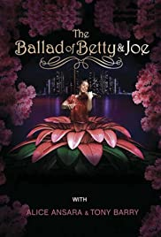 The Ballad of Betty & Joe Poster