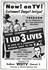 """I Led 3 Lives"""