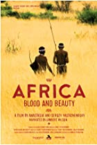 Image of Africa, Blood & Beauty