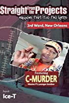 Image of Straight from the Projects: Rappers That Live the Lyrics - 3rd Ward, New Orleans