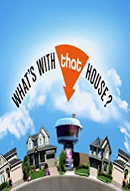 What's with That House? Poster
