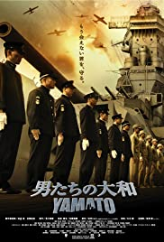 Otoko-tachi no Yamato(2005) Poster - Movie Forum, Cast, Reviews
