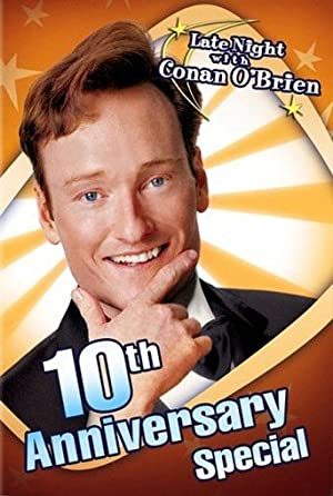 Late Night With Conan O'Brien - 10th Anniversary Special