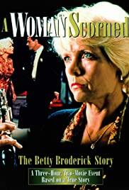 A Woman Scorned: The Betty Broderick Story Poster