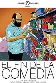 El fin de la comedia Poster - TV Show Forum, Cast, Reviews