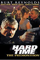 Image of Hard Time: The Premonition