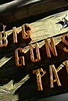 Image of Big Guns Talk: The Story of the Western