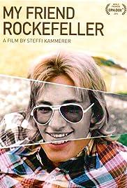 My Friend Rockefeller(2015) Poster - Movie Forum, Cast, Reviews