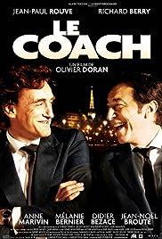 Le coach(2009) Poster - Movie Forum, Cast, Reviews