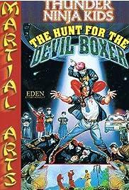 Thunder Ninja Kids: The Hunt for the Devil Boxer Poster