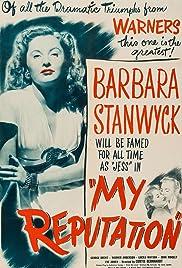 My Reputation(1946) Poster - Movie Forum, Cast, Reviews