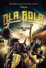 Ola Bola(2016) Poster - Movie Forum, Cast, Reviews