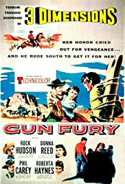 Gun Fury (1953) Poster - Movie Forum, Cast, Reviews