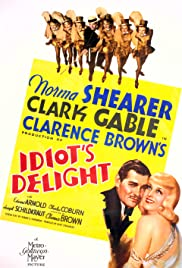 Idiot's Delight (1939) Poster - Movie Forum, Cast, Reviews