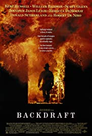 Backdraft (1991) Poster - Movie Forum, Cast, Reviews