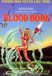 Blood Hook (1986) Poster - Movie Forum, Cast, Reviews