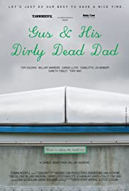 Gus and His Dirty Dead Dad Poster
