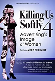 Killing Us Softly 4: Advertising's Image of Women Poster
