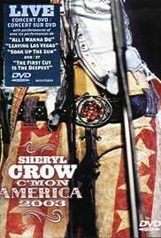 Sheryl Crow: C'mon America 2003 Poster