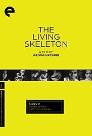 The Living Skeleton Poster