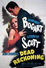 Dead Reckoning (1947) Poster - Movie Forum, Cast, Reviews