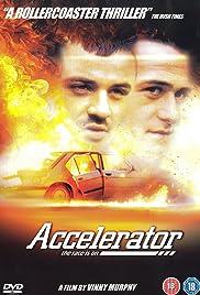 Accelerator(2000) Poster - Movie Forum, Cast, Reviews