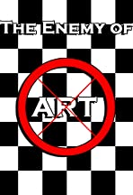 The Enemy of Art