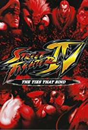 Street Fighter IV: The Ties That Bind Poster