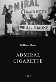 Admiral Cigarette (1897) Poster - Movie Forum, Cast, Reviews