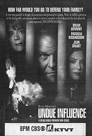 Undue Influence(1996) Poster - Movie Forum, Cast, Reviews