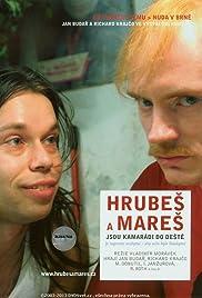 Hrubes a Mares jsou kamarádi do deste Poster