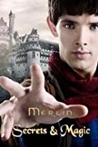 Image of Merlin: Secrets & Magic