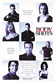 Body Shots (1999) Poster - Movie Forum, Cast, Reviews