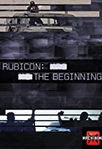Rubicon: The Beginning