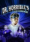 """Dr. Horrible's Sing-Along Blog"""