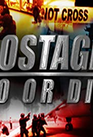 Hostage Do or Die Poster