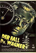 Der Fall Dr. Wagner
