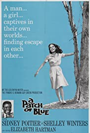 A Patch of Blue (1965) Poster - Movie Forum, Cast, Reviews
