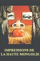 Image of Impressions de la haute Mongolie