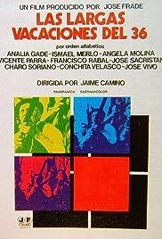 Las largas vacaciones del 36(1976) Poster - Movie Forum, Cast, Reviews