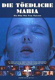 Die tödliche Maria(1993) Poster - Movie Forum, Cast, Reviews